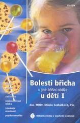Bolesti břicha a jiné bříšní obtíže u dětí I.