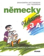 Německy od Adama 3 A - učebnice