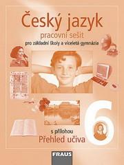 Český jazyk 6.r. ZŠ a víceletá gymnázia - pracovní sešit