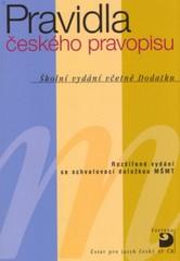 Pravidla českého pravopisu (Školní vydání včetně dodatku)