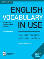 English Vocabulary in Use Pre-intermediate, intermediate (Fourth Edition)