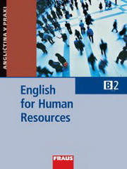 English for Human Resources - Angličtina v praxi (B2)