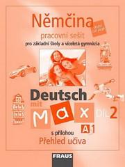 Deutsch mit Max 2 - pracovní sešit s přílohou Přehled učiva (A1)