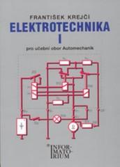 Elektrotechnika I pro učební obor Automechanik