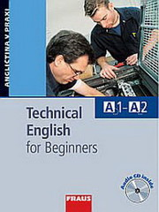 Technical English for Beginners (A1-A2) - učebnice + CD