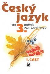 Český jazyk 3.r. 1.část