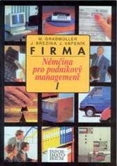Firma - Němčina pro podnikový management 1
