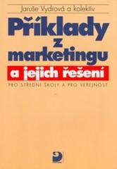 Příklady z marketingu a jejich řešení pro SŠ a pro veřejnost