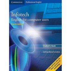 Infotech - English for computer users Student's Book (Fourth Edition)