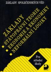 Základy státoprávní teorie, ekonomie a ekonomiky, neformální logiky pro SŠ