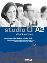Studio d A2 němčina pro JŠ a SŠ - příručka učitele