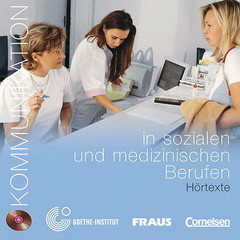 Kommunikation in sozialen und medizinischen Berufen - audio CD