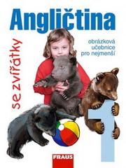 Angličtina se zvířátky 1 - obrázková učebnice pro nejmenší