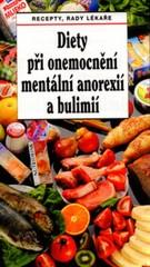 Diety při onemocnění mentální anorexíí a bulimií (Recepty, rady lékaře)
