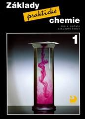 Základy praktické chemie 1 - učebnice pro 8. ročník