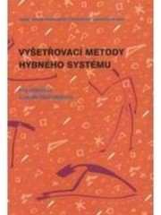 Vyšetřovací metody hybného systému