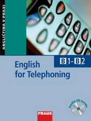 English for Telephoning + audio CD - Angličtina v praxi (B1-B2)