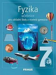 Fyzika 7.r. ZŠ a víceletá gymnázia - učebnice