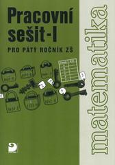 Matematika 5.r. ZŠ - Pracovní sešit I