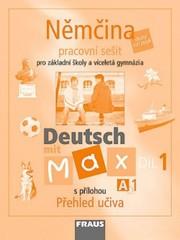 Deutsch mit Max 1 - pracovní sešit s přílohou Přehled učiva (A1)
