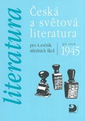 Česká a světová literatura pro 4.r. středních škol