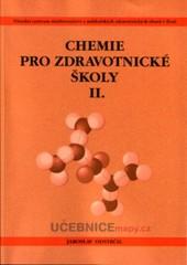 Chemie pro zdravotnické školy II.díl