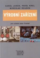 Výrobní zařízení pro učební obor Truhlář