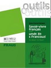Savoir-vivre aneb Umění žít s Francouzi