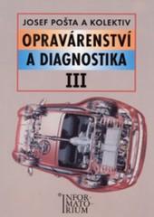 Opravárenství a diagnostika III pro 3. ročník UO Automechanik