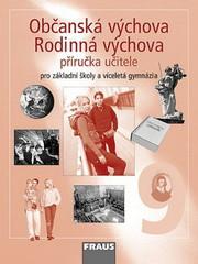 Občanská a Rodinná výchova 9.r. ZŠ a VG - příručka učitele