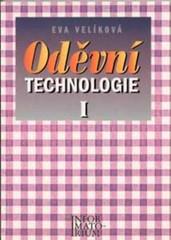 Oděvní technologie I pro 1. ročník SOU a SOŠ