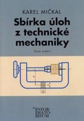 Sbírka úloh z technické mechaniky pro SOŠ a SOU