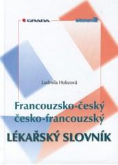 Francouzsko-český a česko-francouzský lékařský slovník