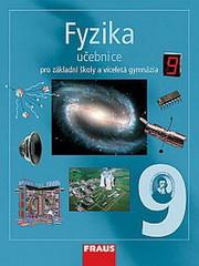 Fyzika 9.r. ZŠ a víceletá gymnázia - učebnice