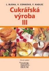 Cukrářská výroba III pro 3. ročník oboru Cukrář