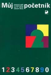 Můj početník - pracovní sešit k matematice pro 2.r. ZŠ