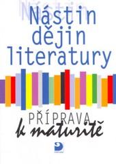 Nástin dějin literatury - Příprava k maturitě