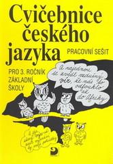 Cvičebnice českého jazyka pro 3.r. ZŠ
