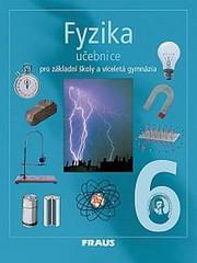 Fyzika 6.r. ZŠ a víceletá gymnázia - učebnice