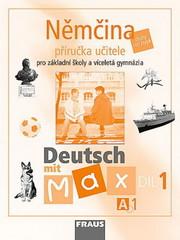 Deutsch mit Max 1 - příručka učitele (A1)