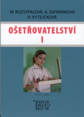 Ošetřovatelství I pro 1. ročník SZŠ