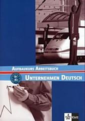 Unternehmen Deutsch Aufbaukurs - Arbeitsbuch (pracovní sešit)