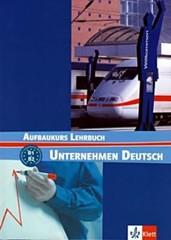 Unternehmen Deutsch Aufbaukurs - Lehrbuch (učebnice)