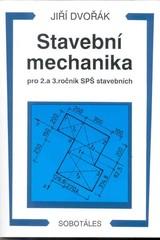 Stavební mechanika pro 2. a 3. ročník SPŠ stavebních