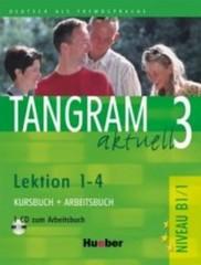 Tangram aktuell 3 (Lektion 1-4) Kursbuch + Arbeitsbuch + CD