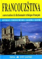 Francouzština - konverzace, turistický průvodce, slovník