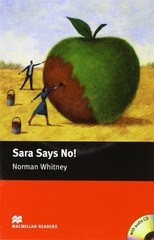Macmillan Readers Starter - Sara Says No + CD