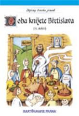 Dějiny trochu jinak - Doba knížete Břetislava (11.století)