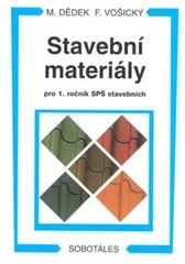 Stavební materiály pro 1.ročník SPŠ stavebních