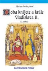 Dějiny trochu jinak - Doba knížete a krále VladislavaII (12. století)